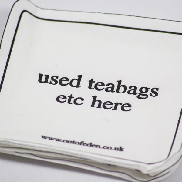 """Used tea bags here"" Coasters"