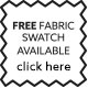 Click here to order fabric swatches